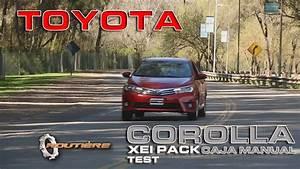 Toyota Corolla Xei Pack Caja Manual De 6 Marchas Test