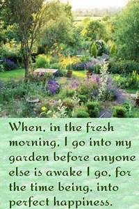 When, in the fr... Garden Happiness Quotes