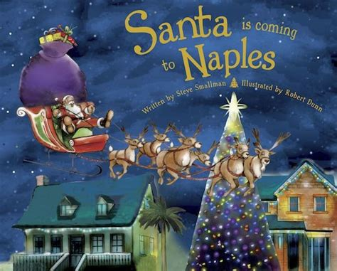 barnes and noble naples santa is coming to naples by steve smallman hardcover