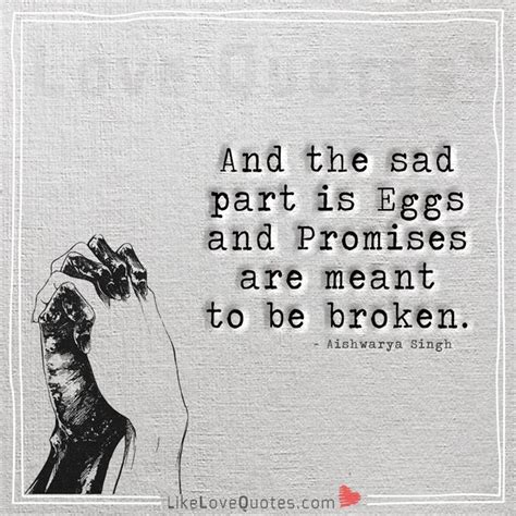 Promises Are Meant To Be Broken Quotes