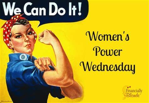 womens power wednesday broke millennial