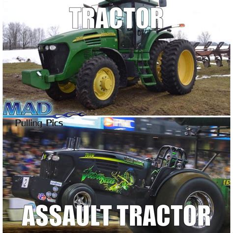 Tractor Meme - the assault tractor meme strikes again mad pulling pics madmeme assaulttract pulling radio