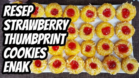 Cookie dough balls are coated in walnuts then topped with raspberry jam. Resep dan Cara Membuat Strawberry Thumbprint Cookies Enak - Kue Lebaran - YouTube