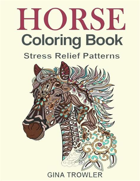 horse coloring book coloring stress relief patterns