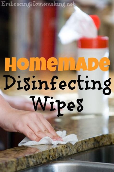 homemade disinfecting wipes embracing homemaking