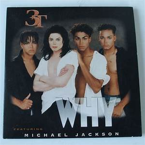 Why Tease Me By 3t Michael Jackson CDS With Dom88