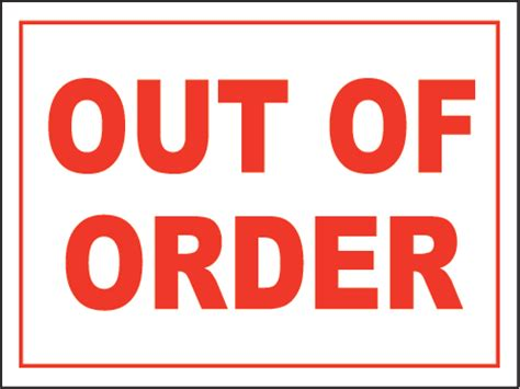 out of order sign by safetysign r5337