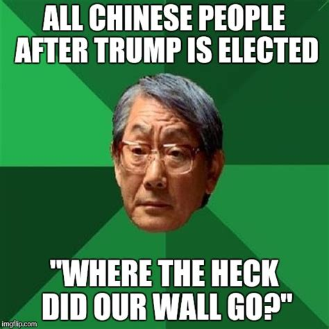 Chinese People Meme - so true imgflip