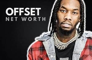 Offset39s Net Worth In 2018 Wealthy Gorilla