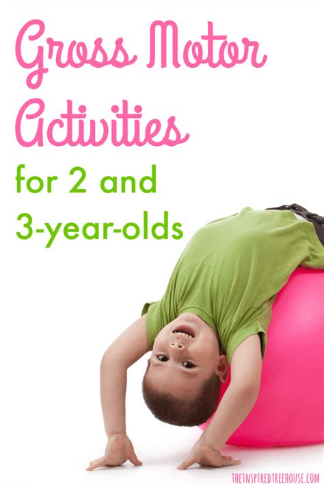 for 3 year olds gross motor skills activities for 2 and 3 year olds the