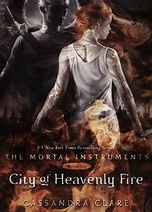 Book Review: City of Heavenly Fire (The Mortal Instruments ...
