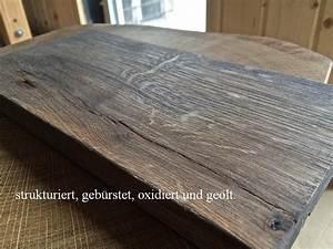 Holz Auf Alt Trimmen : eiche auf alt trimmen ~ Michelbontemps.com Haus und Dekorationen