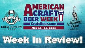 American Craft Beer Week with Maumee Bay Brewing Co. - The ...