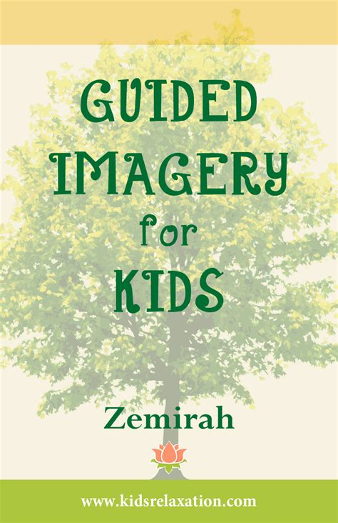 Guided Imagery For Kids Ebook Kindle Version