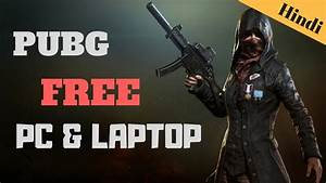 Pubg For Pc Or Laptop Free