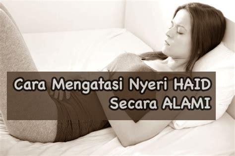 cara mengatasi nyeri saat menstruasi atau haid setiap bulan