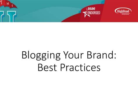 Best Practices Blogging Your Brand