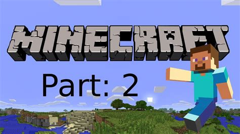 Lets Play Minecraft Xbox 360 Edition Part2 Enter