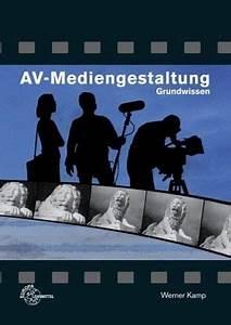Werner Alle Filme : av mediengestaltung grundwissen von werner kamp ~ Kayakingforconservation.com Haus und Dekorationen