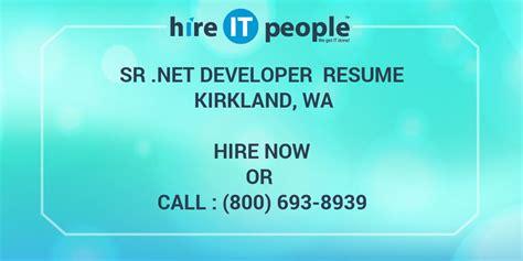 sr net developer resume kirkland wa hire  people