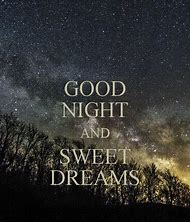 Best Goodnight Sweet Dreams Ideas And Images On Bing Find What