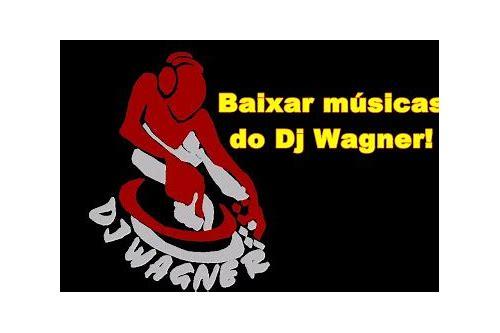 dj wagner no mix de baixar cds