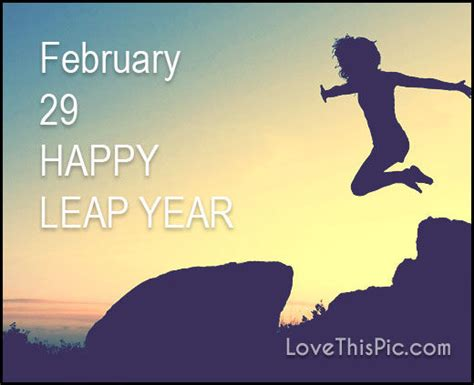 Leap Year Quotes   February Leap Year Quotes