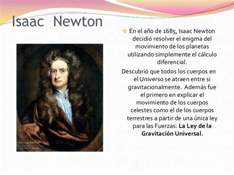 Isaac Newton Resumen De Su Vida by Historia De La Gravitacion Universal