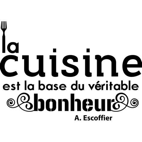 cuisine du bonheur fr sticker citation cuisine de a escoffier pas cher