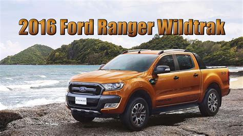 ford ranger wildtrak 2016 2016 ford ranger wildtrak