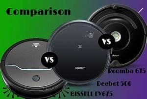 Roomba Models Comparison Chart Bissell Ev675 Vs Roomba 675 Vs Deebot 500 Comparison Review