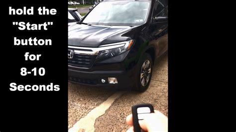 How Use Remote Start Honda Ridgeline Youtube