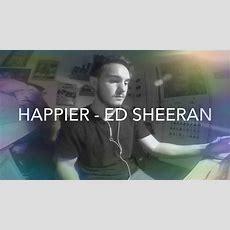 Happiered Sheeran Cover Youtube