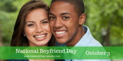 national boyfriend day october  national day calendar