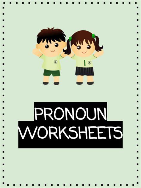 pronoun worksheets  kids downloadable  unit