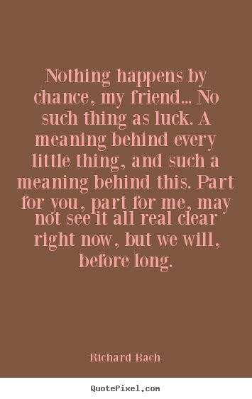 love quotes    chance  friend