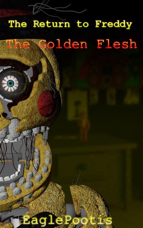 user fly6 trtf golden flesh the return to freddy s wikia fandom powered by wikia