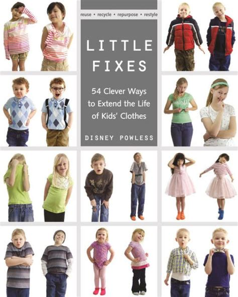 Little Fixes 54 Clever Ways To Extend The Life Of Kids