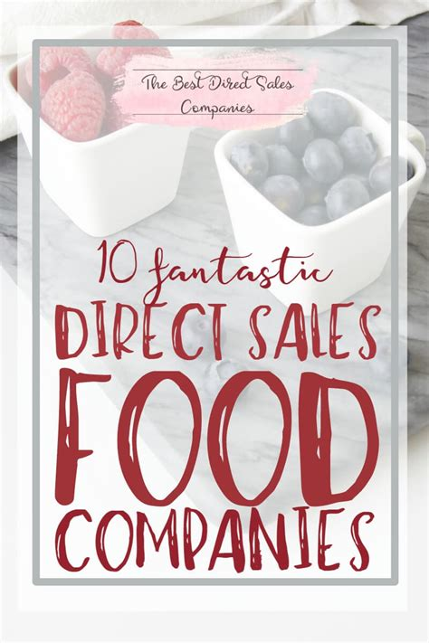 direct cuisine 10 direct sales food companies to consider this year