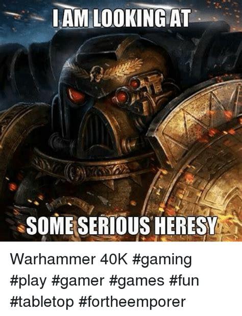 Warhammer 40k Memes Heresy - 25 best memes about warhammer 40k warhammer 40k memes
