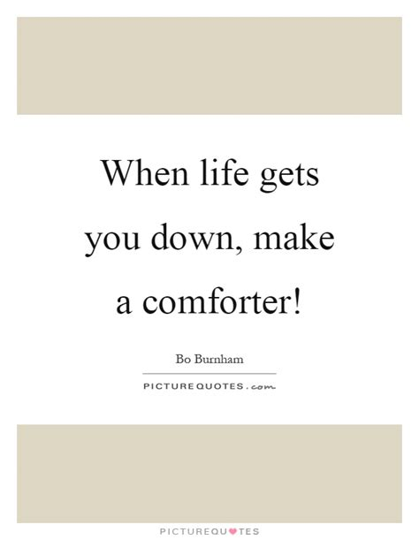 When Life Gets You Down Quotes Pinterest