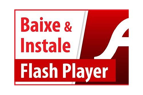 baixar flash player windows 7 32 bits
