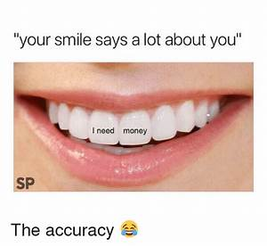 25+ Best Memes About Your Smile   Your Smile Memes