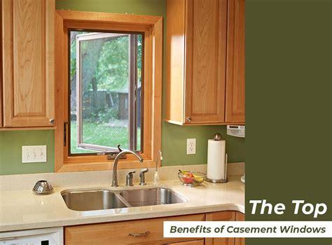 top benefits  casement windows
