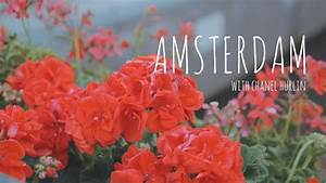Amsterdam with Chanel Hurlin - YouTube