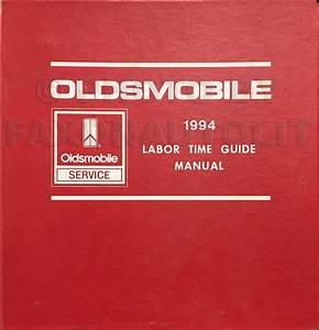 1994 Oldsmobile Labor Time Guide Manual Original