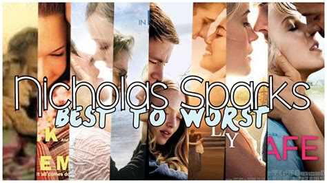 Nicholas Sparks Movies Best To Worst!