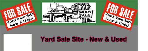 Garage Sale Website by Yard Sale Site New Used Home