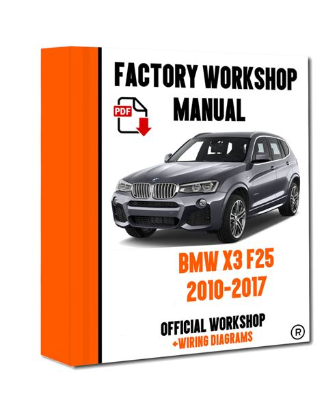 download car manuals pdf free 2010 bmw x3 on board diagnostic system gt gt official workshop manual service repair bmw series x3 f25 2010 2017 7625694359864 ebay