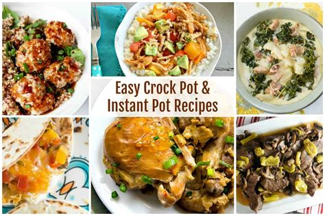 easy crock pot and instant pot recipes and our delicious